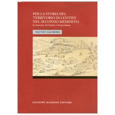 Per la storia del territorio di Lentini nel secondo Medioevo. Le baronie di Chadra e Francofonte