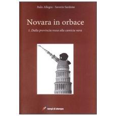 Novara in orbace. Vol. 1