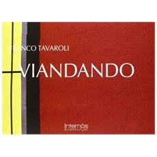 Viandando. Ediz. illustrata