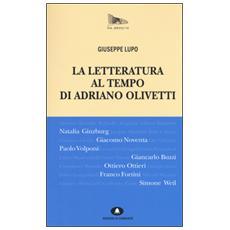 La letteratura al tempo di Adriano Olivetti