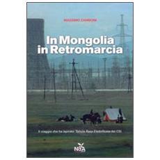 In Mongolia in retromarcia
