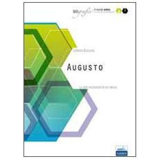 Augusto. La vita raccontata da lui stesso