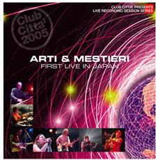 Arti & Mestieri - First Live In Japan