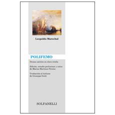 Polifemo. Drama satirico en clave criolla. Ediz. italiana, inglese, francese e tedesca
