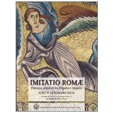 Imitatio romae. Percorsi artistici fra papato e impero