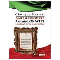 Onore al carabiniere Antonio Bonavita