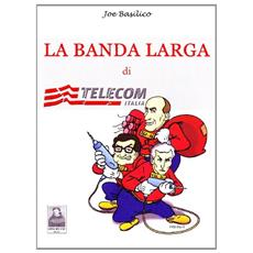La banda larga di Telecom Italia