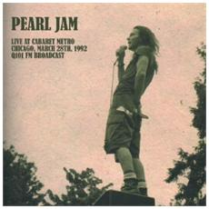Pearl Jam - Live At Cabaret Metro, Chicago, March 28