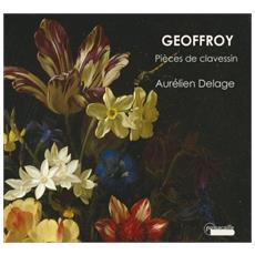 Geoffroy - Pieces De Clavessin