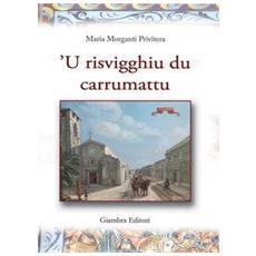 Risvigghiu du carrumattu ('U) . Con CD Audio