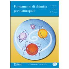 Fondamenti di chimica per naturopati. Con CD Audio