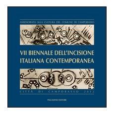 7ª Biennale dell'incisione italiana contemporanea città di Campobasso