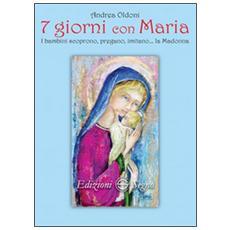 7 giorni con Maria