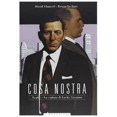 Cosa Nostra - Lepke - La Caduta Di Lucky Luciano (David Chauvel / Erwan Le Saec)
