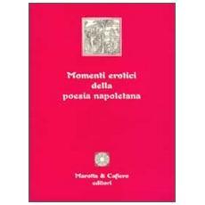 Momenti erotici della poesia napoletana