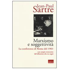 Marxismo e soggettivit�. La conferenza di Roma del 1961