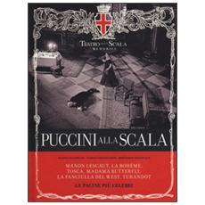 Puccini alla Scala. Le pagine più celebri. Con CD Audio. Ediz. italiana, inglese, tedesca