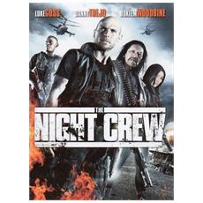 Night Crew (The)