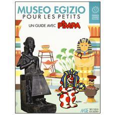 Museo egizio pour les petits. Un guide avec Pimpa. Musei in gioco. Ediz. a colori