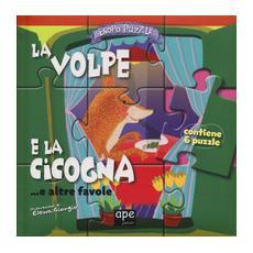 La volpe e la cicogna. . . e altre favole. Esopo puzzle. Ediz. a colori. Con 6 puzzle