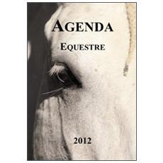 Agenda equestre. A cavallo del 2012