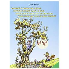 Rapidino si perde nel boscoRapidos se perd dans le boisQuick-Quick gets lost in the woodFlink-Flink hat sich im Wald verirrt