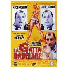 Dvd Gatta Da Pelare (la)