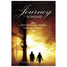 The journey to sonship. Possessing your inheritance