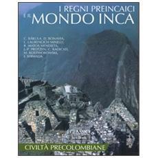 I regni Preincaici e il mondo Inca