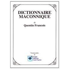 Dictionnaire maconnique