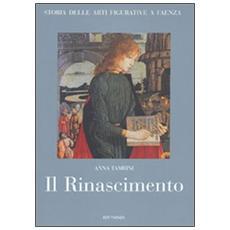 Storia delle arti figurative a Faenza. Vol. 3: Il Rinascimento. Pittura, miniatura, artigianato.
