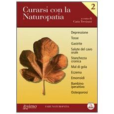 Curarsi con la naturopatia. Vol. 2