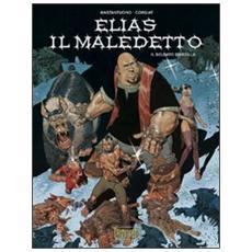 Soldato d'argilla. Elias il maledetto (Il) . Vol. 3