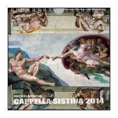 Michelangelo. Cappella Sistina 2014. Calendario