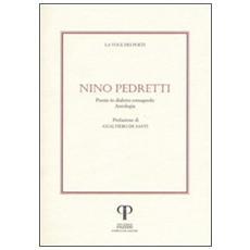 Nino Pedretti. Poesie in dialetto romagnolo. Con CD Audio