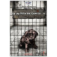 Vita da cani