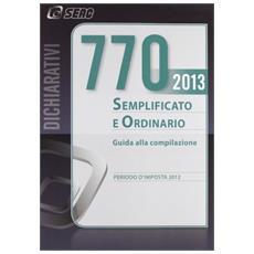 Il modello 770/2013 semplificato ed ordinario