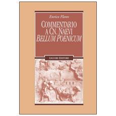 Commentario a Cn. Naevi «Bellum poenicum»