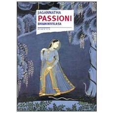 Passioni. Bhaminivilasa