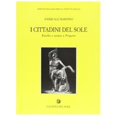 I cittadini del sole. Rivolta e utopia a Pergamo (133-129 a. C.)