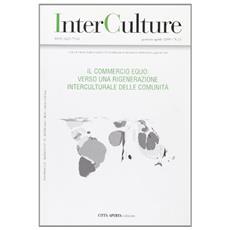 InterCulture. Vol. 13: Il commercio equo: verso una rigenerazione interculturale delle comunità.