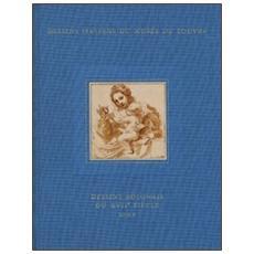 Dessins italiens du Musée du Louvre. Vol. 10/2: Dessins Bolonais du XVII siècle.