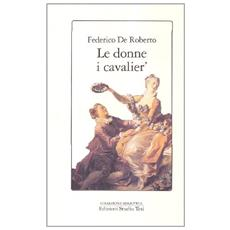 Donne, i cavalier' (Le)