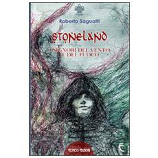 Stoneland. I signori del vento e del fuoco