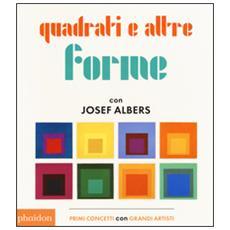 Quadrati e altre forme con Albers Josef