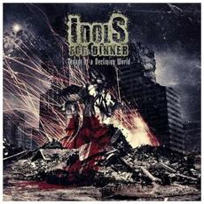 Idols For Dinner - Tenant For A Declinning World