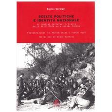 Scelte politiche e identità nazionale. Ai confini orientali d'Italia dalla Resistenza alla guerra fredda