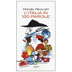 L'Italia in 100 parole