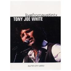 Tony Joe White - Live From Austin Tx