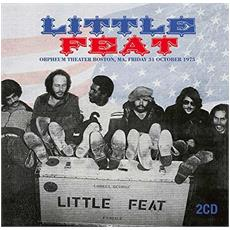 Little Feat - Orpheum Theater, Boston, Ma, Friday 31st October 1975 (2 Lp)